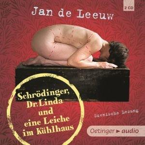 Schrödinger, Dr. Linda und eine Leiche im Kühlhaus (2 CD)