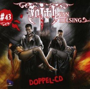Faith - The Van Helsing Chronicles 43. Draculas Erbe