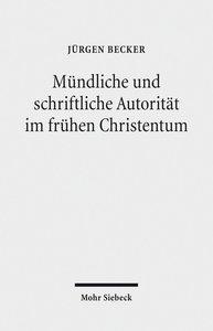 Mündliche und schriftliche Autorität im frühen Christentum