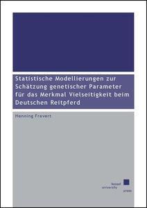 Statistische Modellierungen zur Schätzung genetischer Parameter