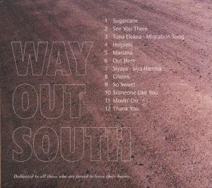 Way out South