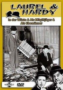 Laurel & Hardy - In der Wüste & Als Mitgiftjäger & Als Ehemänner