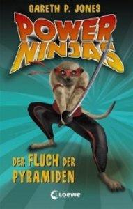 Power Ninjas 05. Der Fluch der Pyramiden