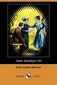 JANE JOURNEYS ON (DODO PRESS)