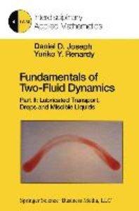 Fundamentals of Two-Fluid Dynamics