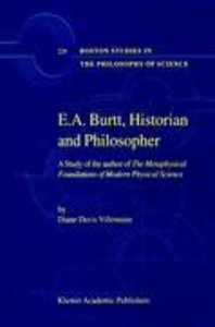 E.A. Burtt, Historian and Philosopher