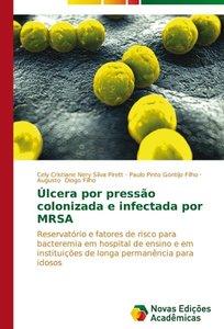 Úlcera por pressão colonizada e infectada por MRSA