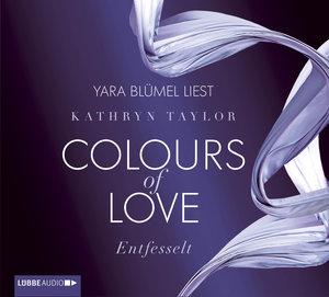 Colours of Love 01. Entfesselt