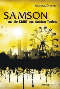 Samson und die STADT des bleichen Teufels