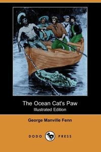 The Ocean Cat's Paw (Illustrated Edition) (Dodo Press)