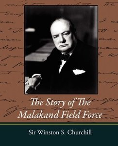 The Story of the Malakand Field Force