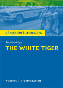 The White Tiger von Aravind Adiga