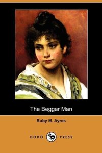 The Beggar Man (Dodo Press)
