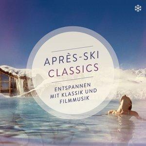 Einaudi/Schiller/Karajan/Grimaud/Abbado: Apres Ski Classics