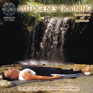 Autogenes Training-Langfristig Stress Bewältigen