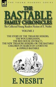 The Collected Young Readers Fiction of E. Nesbit-Volume 2