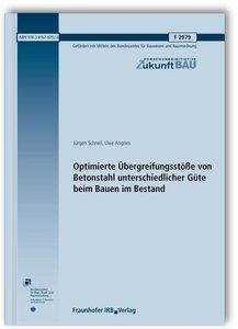 Optimierte Übergreifungsstöße von Betonstahl unterschiedlicher G