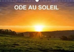 Ode au soleil (Calendrier mural 2015 DIN A3 horizontal)