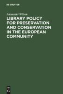 Library Policy for Preservation and Conservation in the European
