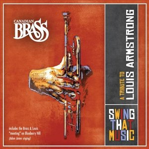 Swing That Music-A Tribute To Louis Armstromg