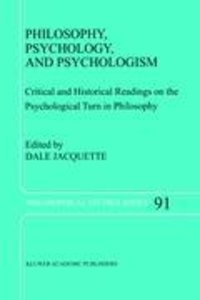 Philosophy, Psychology, and Psychologism