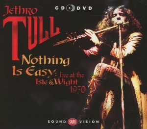 Nothing Is Easy-Isle Of Wight 1970 (CD+DVD)