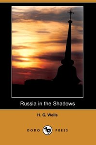 Russia in the Shadows (Dodo Press)