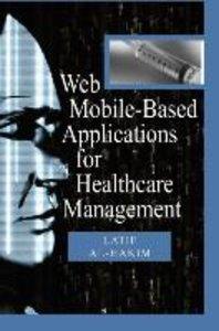 Web Mobile-Based Applications for Healthcare Manageme