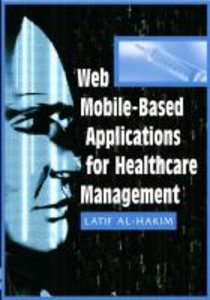 Web Mobile-Based Applications for Healthcare Manageme