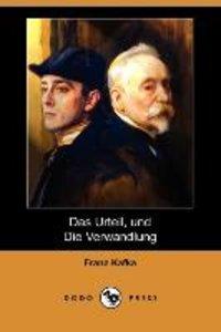 Das Urteil, Und Die Verwandlung (Dodo Press)