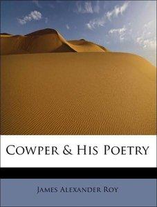 Cowper & His Poetry