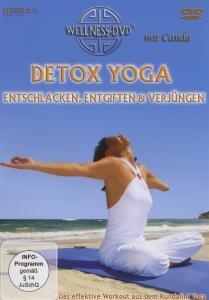 Detox Yoga:Entschlacken,Entgiften Und Verjüngen