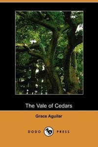 The Vale of Cedars