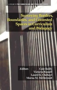 Surveying Borders, Boundaries, and Contested Spaces in Curriculu