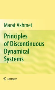 Principles of Discontinuous Dynamical Systems