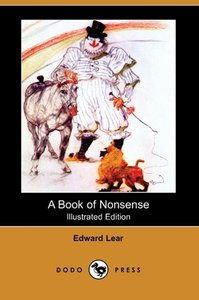A Book of Nonsense (Illustrated Edition) (Dodo Press)