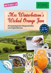 PONS Hörbuch Mrs Winterbottom's Wicked Orange Jam