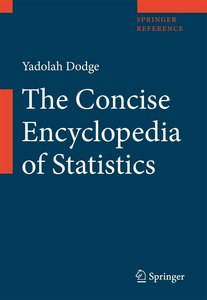The Concise Encyclopedia of Statistics