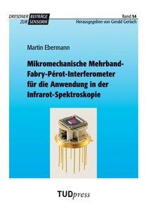 Mikromechanische Mehrband-Fabry-Pérot-Interferometer für die Anw
