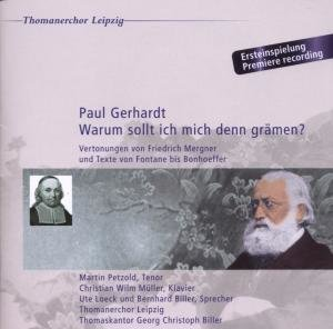 Warum Soll Ich Mich Grämen? Paul Gerhard