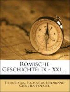 des Titus Livius römische Geschichte, Vierter Band IX -XXI.