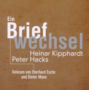 Peter Hacks - Heinar Kipphardt