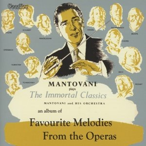 Favourite Melodies From...Operas/