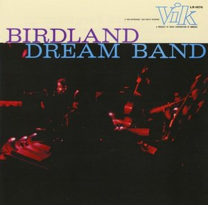 Birdland Dreamband,Vol.1