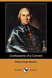 Confessions of a Convert (Dodo Press)