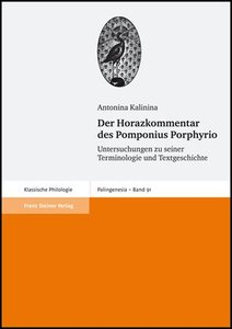 Der Horazkommentar des Pomponius Porphyrio