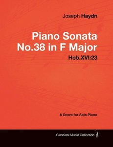 Joseph Haydn - Piano Sonata No.38 in F Major - Hob.XVI