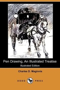 Pen Drawing, an Illustrated Treatise (Illustrated Edition) (Dodo
