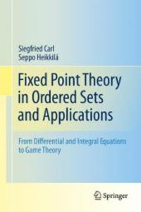 Fixed Point Theory in Ordered Sets and Applications