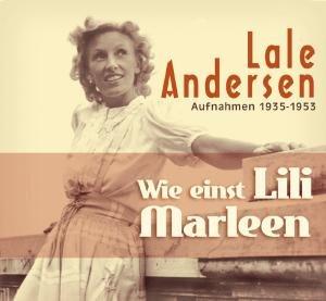 Wie Einst Lili Marleen